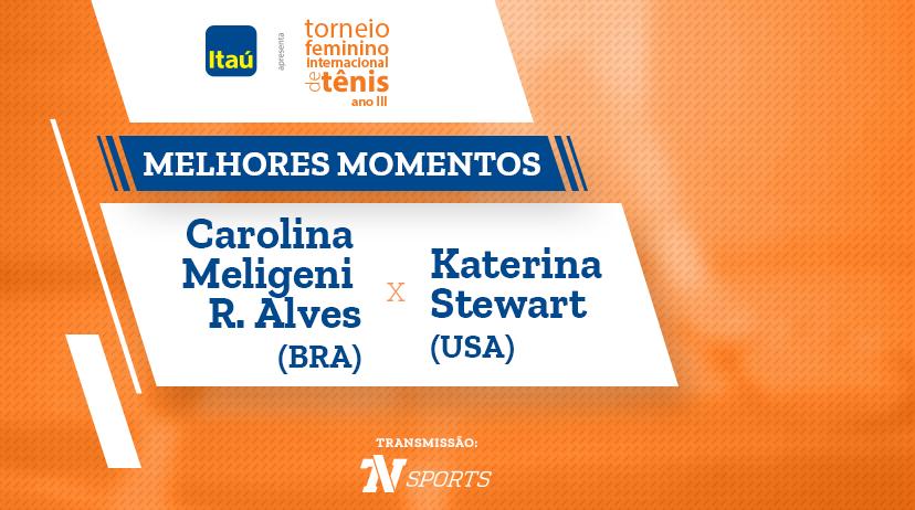 Melhores momentos de Carolina Meligeni Rodrigues ALVES vs Katerina STEWART