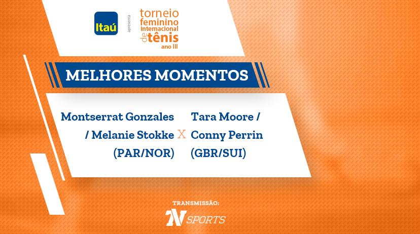 Melhores momentos de Montserrat GONZALEZ / Melanie STOKKE vs Tara MOORE / Conny PERRIN