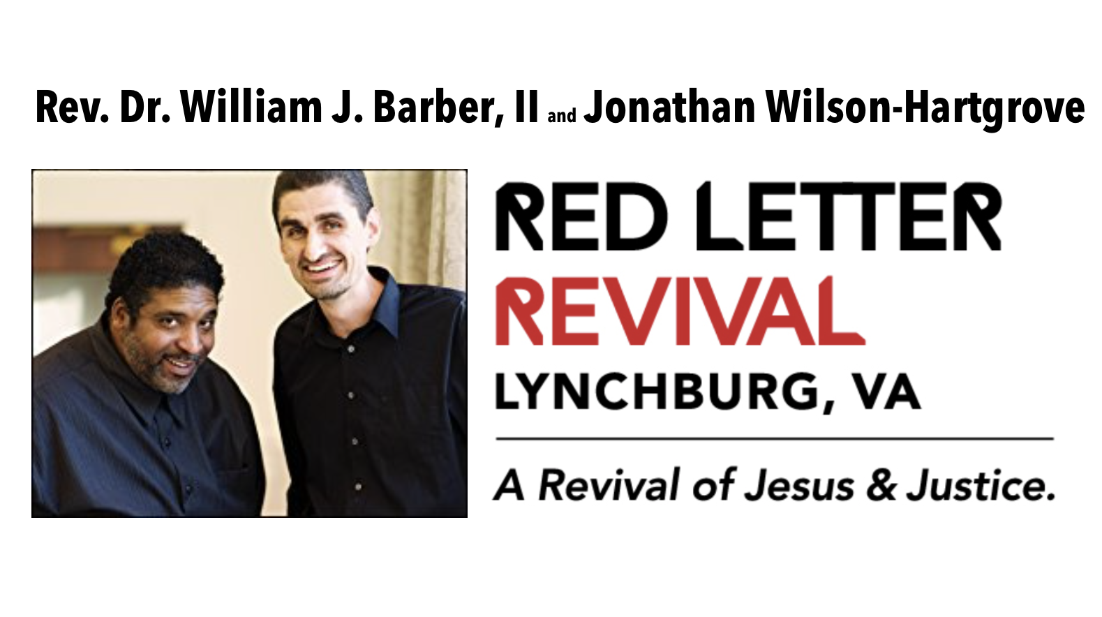 Red Letter Revival.Rev Dr William J Barber Ii And Jonathan Wilson Hartgrove