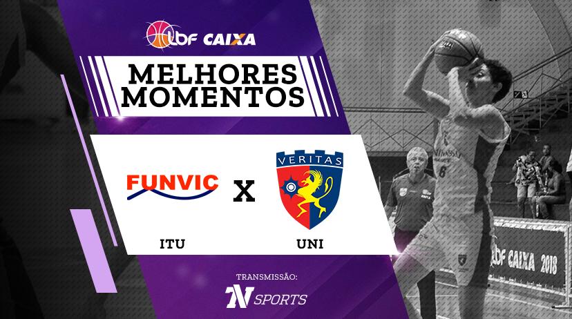 Melhores momentos de Funvic / Ituano vs Uninassau Basquete - Jogo 1