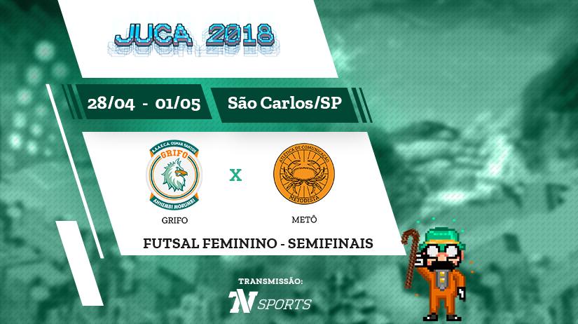 Juca - Futsal Fem - Semi 2 - Grifo vs Metô