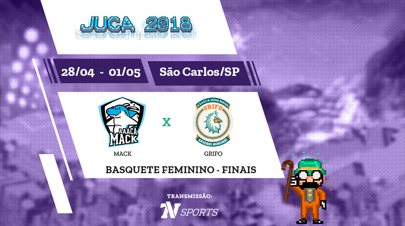 Juca - Basquete Fem - Final - Mack vs Grifo - 13h30