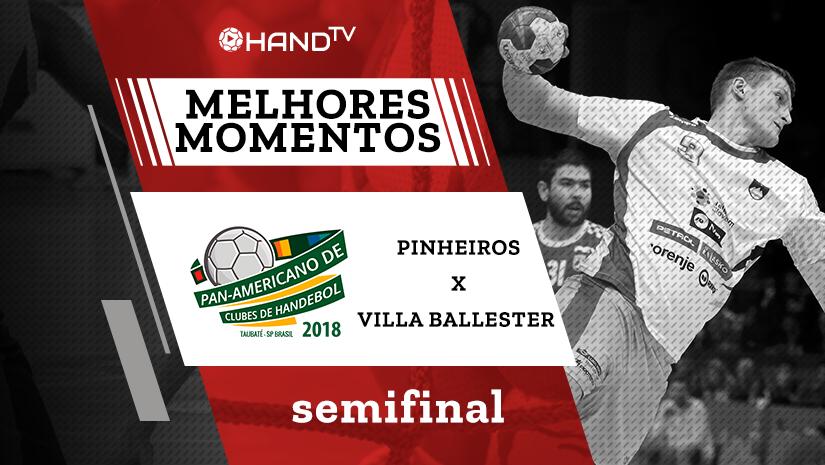 Melhores momentos de Pinheiros vs Villa Ballester | Semifinal