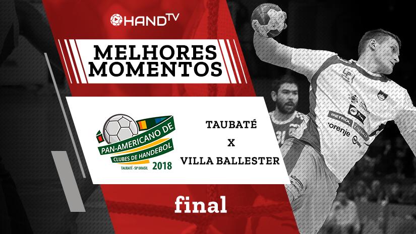 Melhores momentos de Taubaté vs Villa Ballester | Final