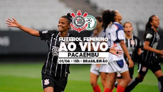 01/06 | Corinthians x Iranduba - Brasileirão Feminino 2018