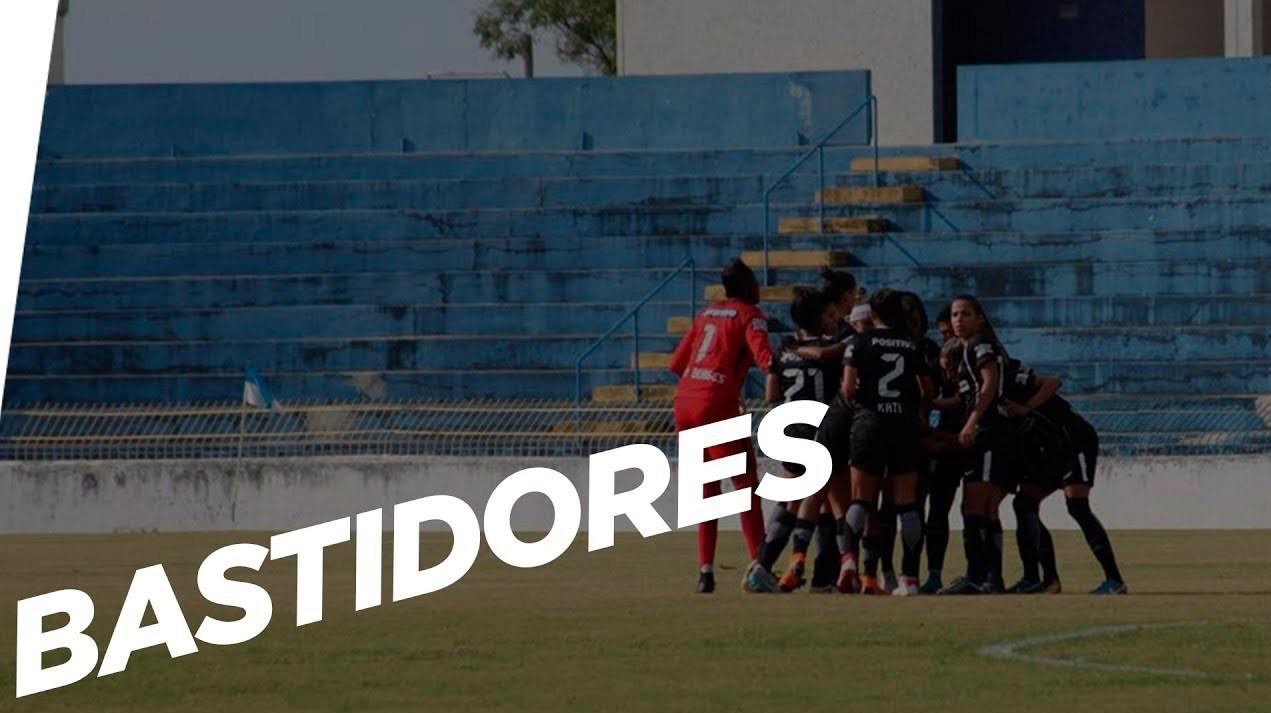 Bastidores - São José 0x2 Corinthians - Brasileirão feminino 2018