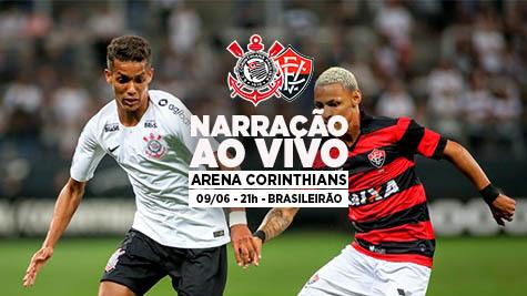 Narração | Corinthians x Vitória - Brasileirão 2018