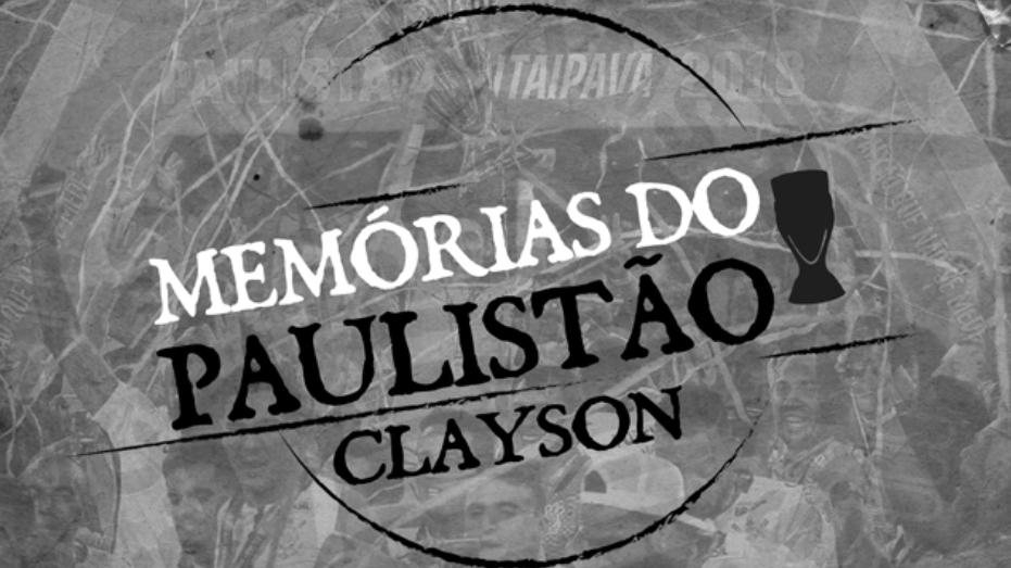Memórias do Paulistão | Ep. 02 - Clayson