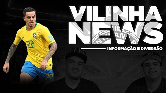 Vilinha News - Reforço novo e Fagner deitando na Seleção
