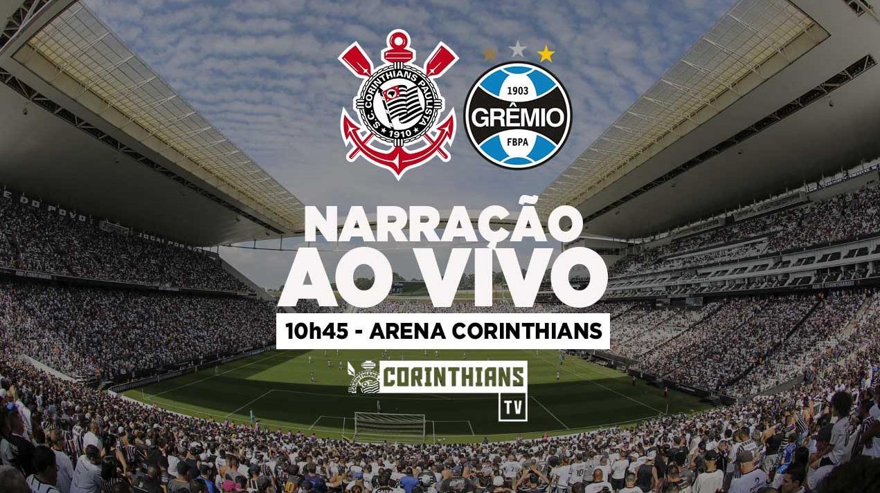 Narração | Corinthians x Grêmio - Amistoso 2018