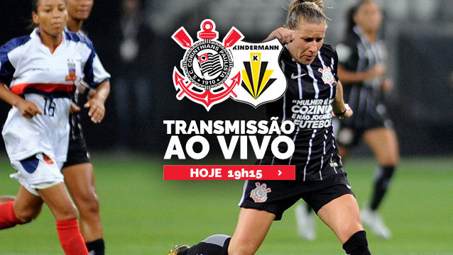 Corinthians x Kindermann - Brasileirão Feminino 2018