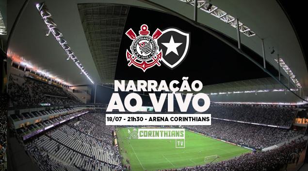 Narração | Corinthians x Botafogo - Brasileirão 2018