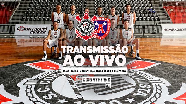 16/08 - 18h50 | AO VIVO - Corinthians x São José do Rio Preto - Paulistão de Basquete 2018