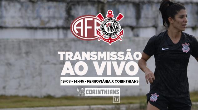 19/08 - 14h45 | AO VIVO - Ferroviária x Corinthians - Paulistão Feminino 2018