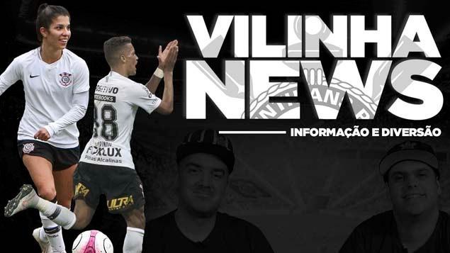 Vilinha News - Golaço do Pedrinho e marca histórica do Feminino