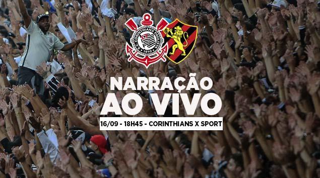 Narração Corinthians x Sport - Brasileirão 2018