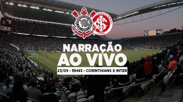 Narração Corinthians x Internacional - Brasileirão 2018
