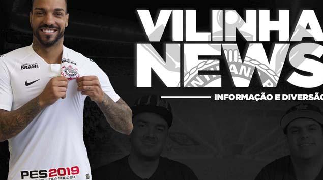 Vilinha News - Reforço para 2019 e decisões