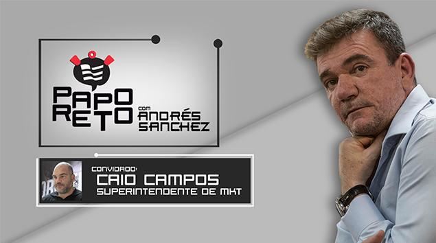 Papo Reto com Andrés Sanchez e Caio Campos
