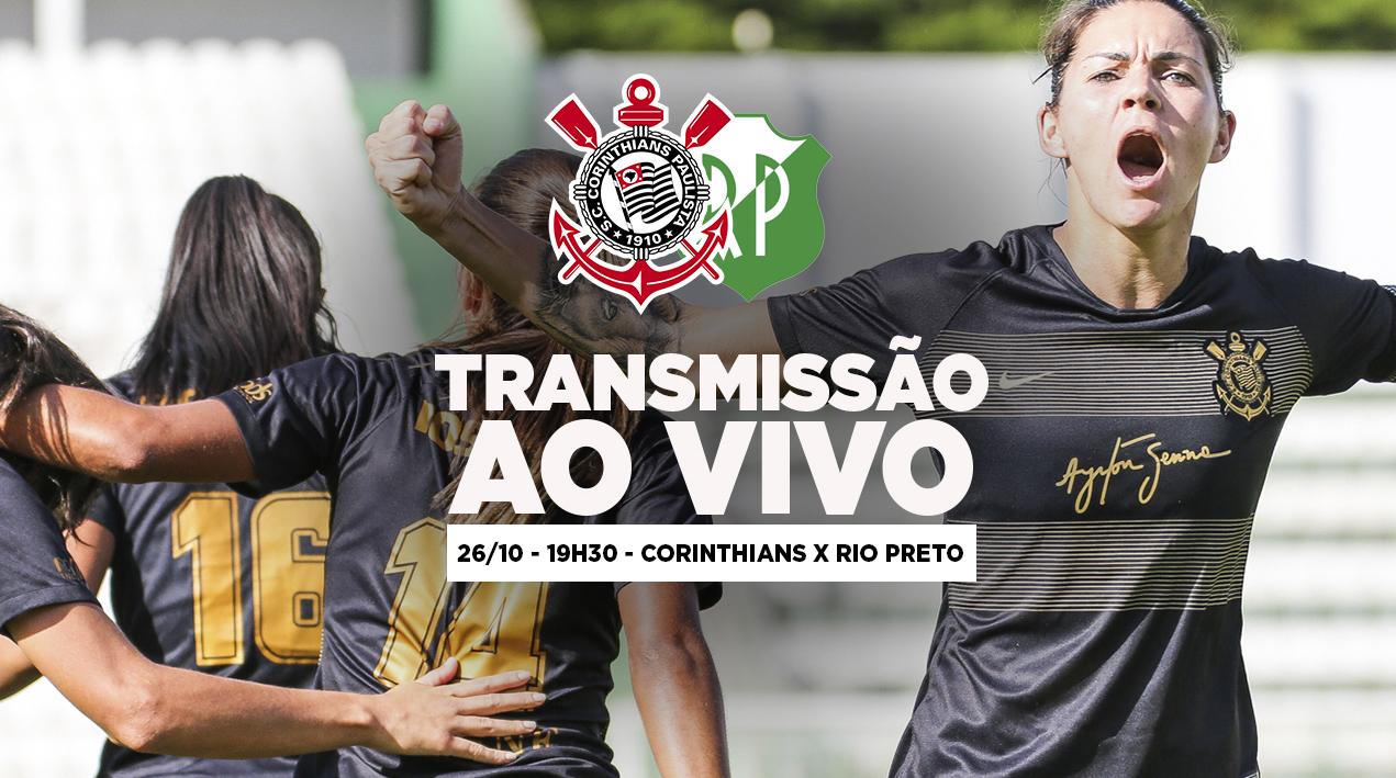 Corinthians x Rio Preto - Final do Brasileirão 2018