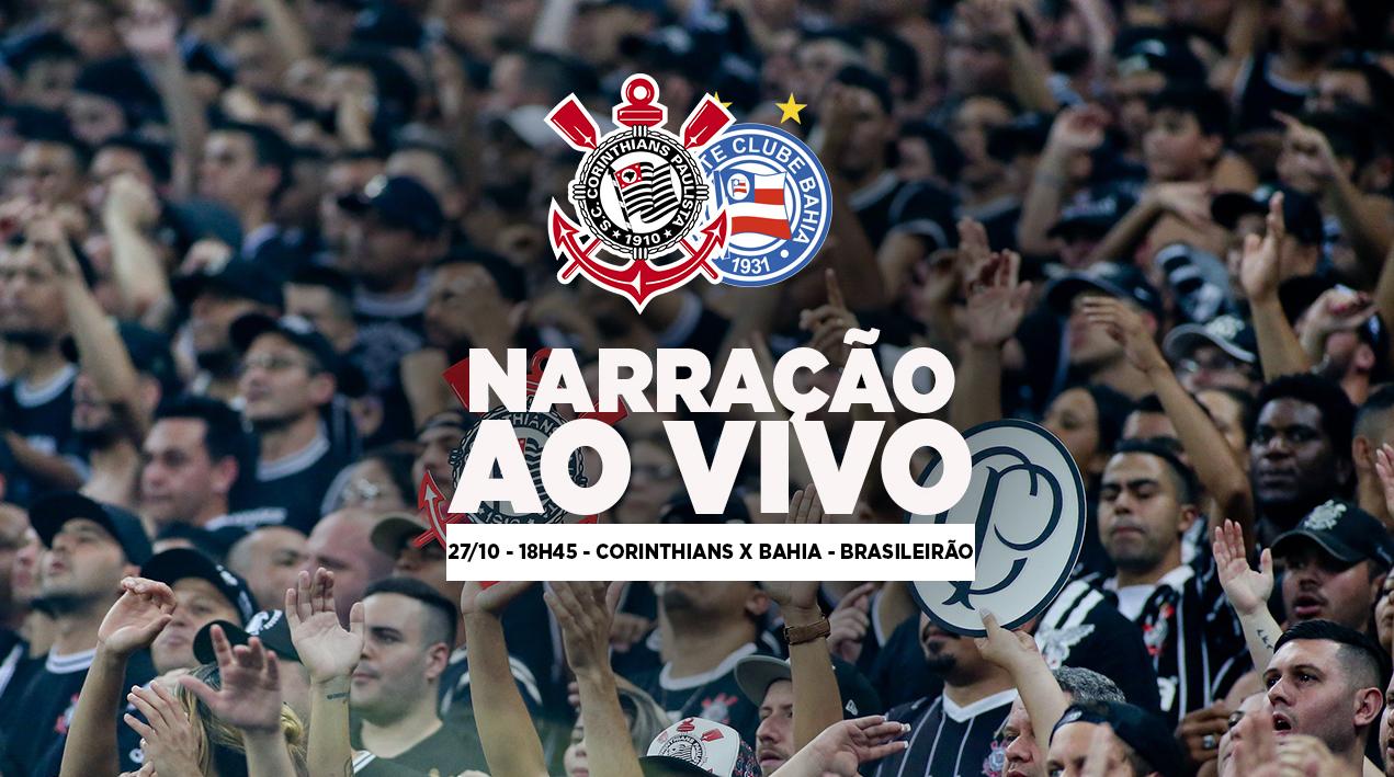 Narração - Corinthians x Bahia - Brasileirão 2018