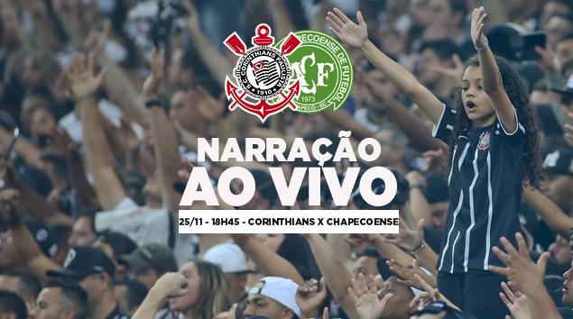 Narração Corinthians x Chapecoense - Brasileirão 2018