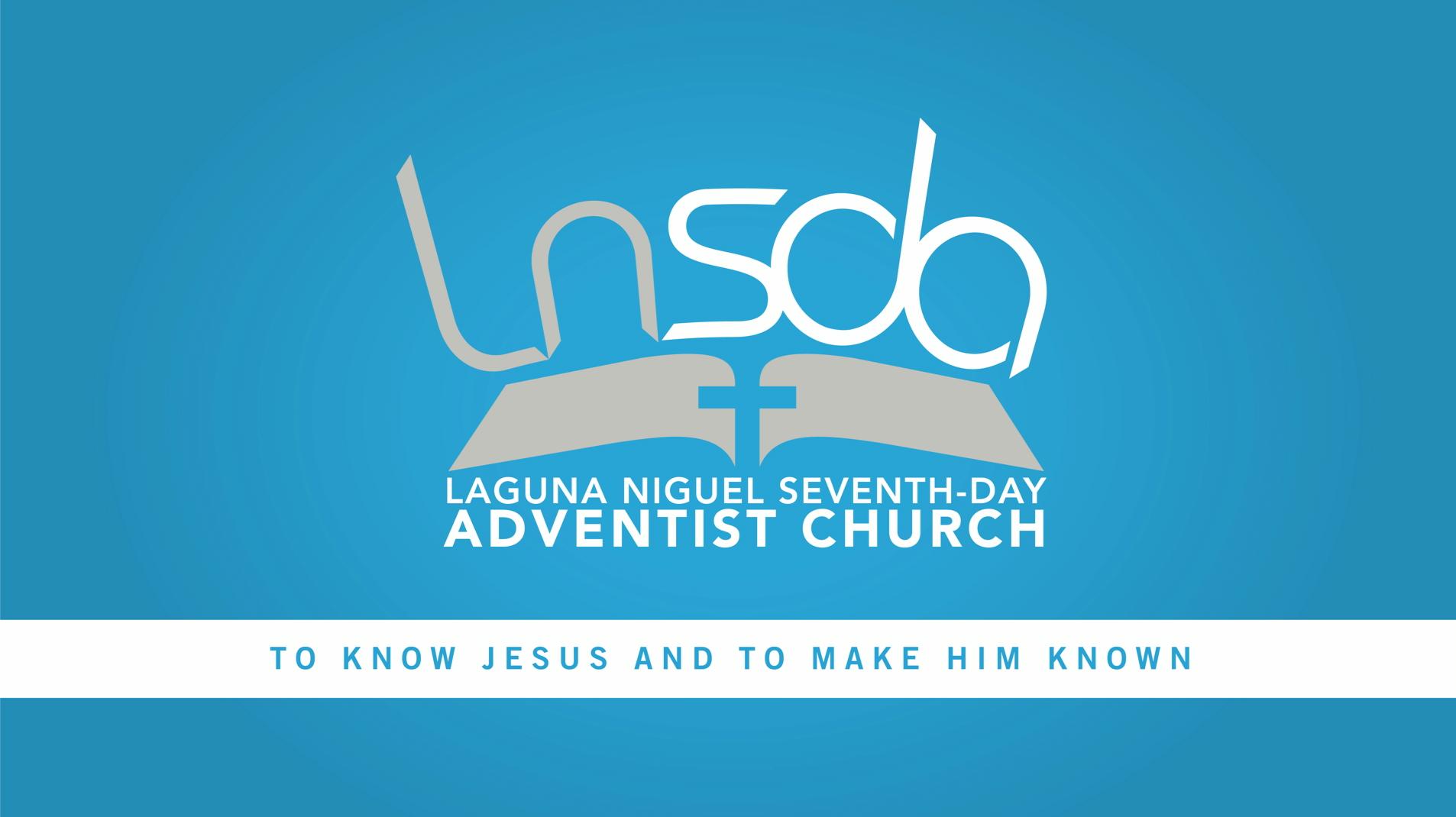 Laguna Niguel SDA Church on Livestream