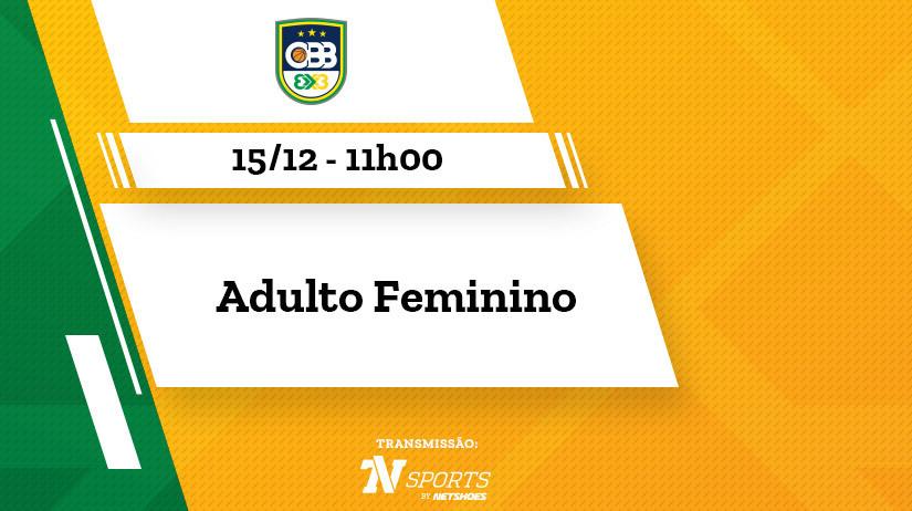 Circuito Nacional Pro de Basquete 3x3 2018 - Etapa Final Feminino