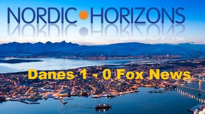 Danes 1 - Fox News 0