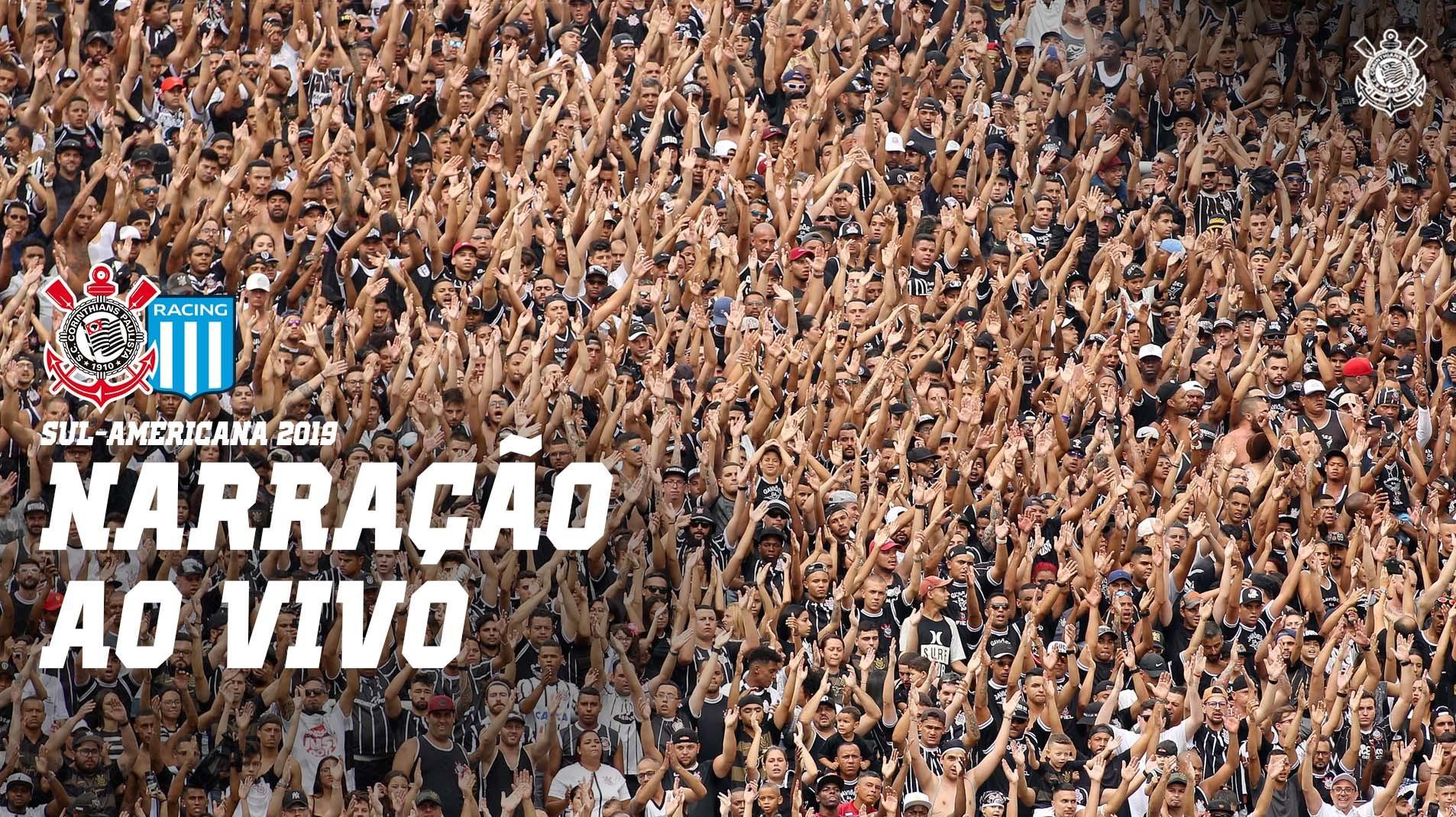 Narração - Corinthians vs Racing - Sul-Americana 2019