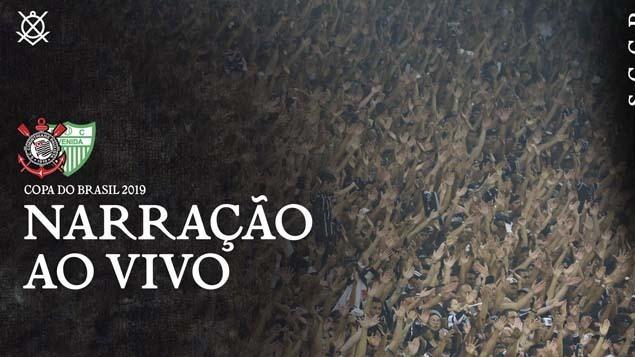 Narração Corinthians x Avenida - Copa do Brasil 2019