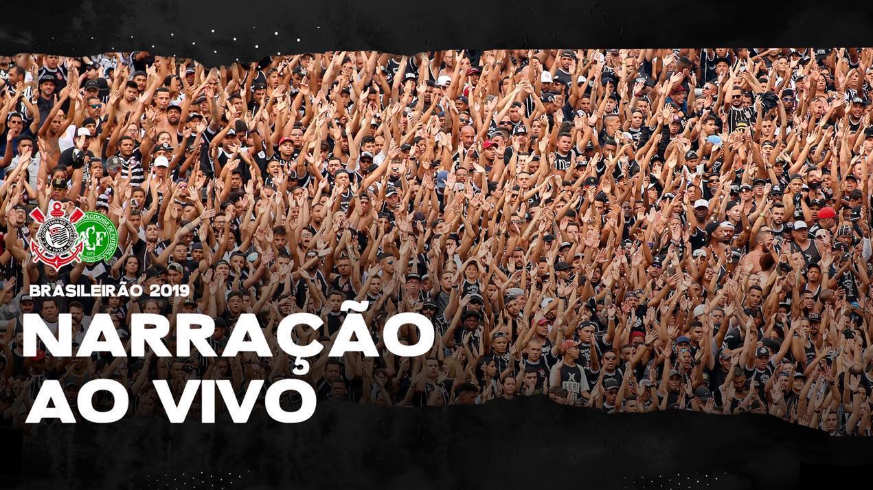Narração Ao Vivo - Corinthians vs Chapecoense