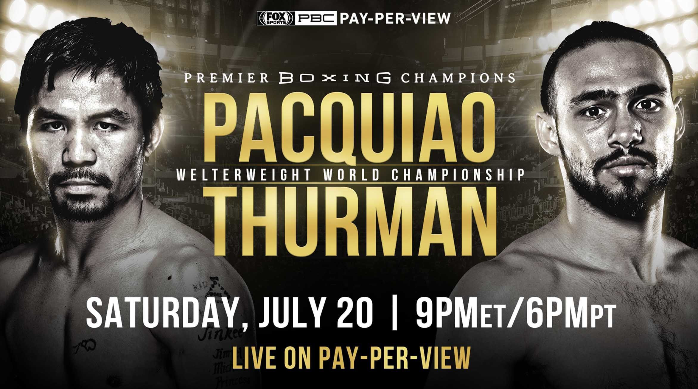 Manny Pacquiao Vs Keith Thurman Live Stream Free Boxing PPV Boxing on Livestream