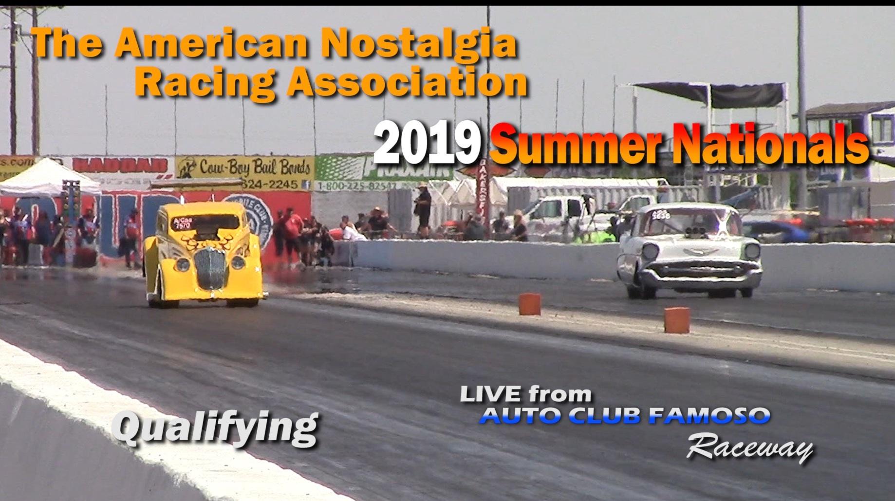 ANRA 2019 Summer Nationals Qualifying on Livestream