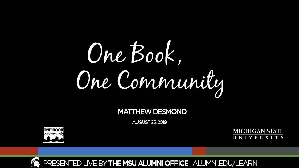livestream cover image for One Book One Community | Matthew Desmond