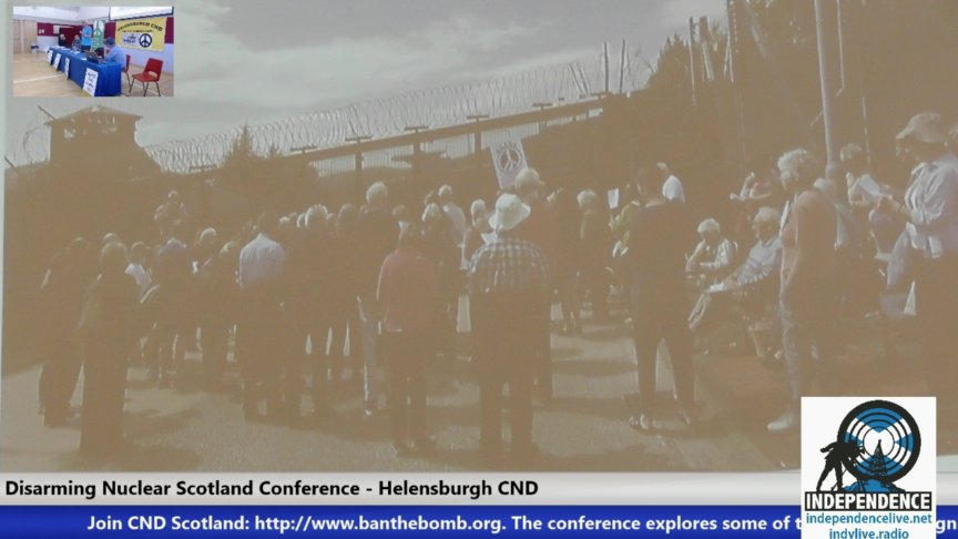 Disarming Nuclear Scotland Conference - Helensburgh CND