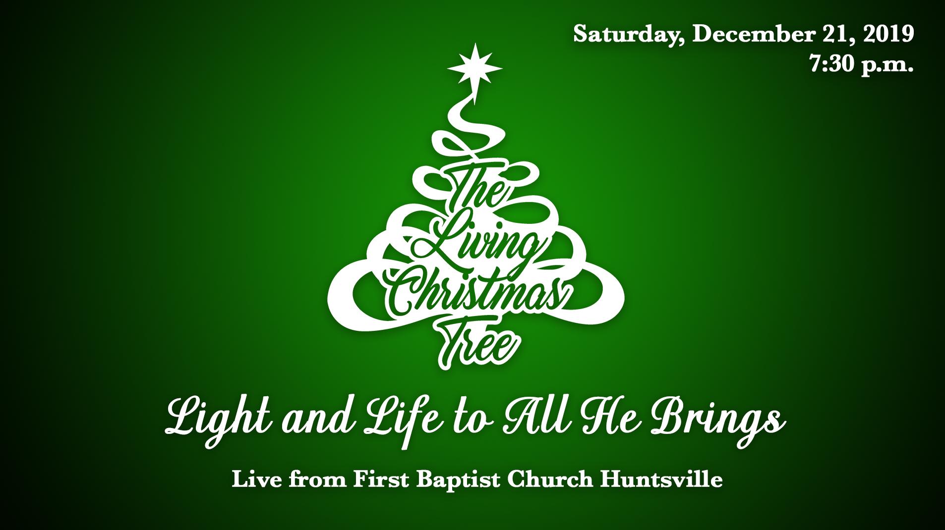 First Baptist Huntsville Al Living Christmas Tree 2021 Livestream Living Christmas Tree 2019 Saturday On Livestream
