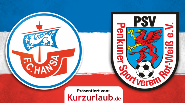 Lübzer Pils Cup: 3. Runde Hansa gegen Penkuner SV Rot-Weiß
