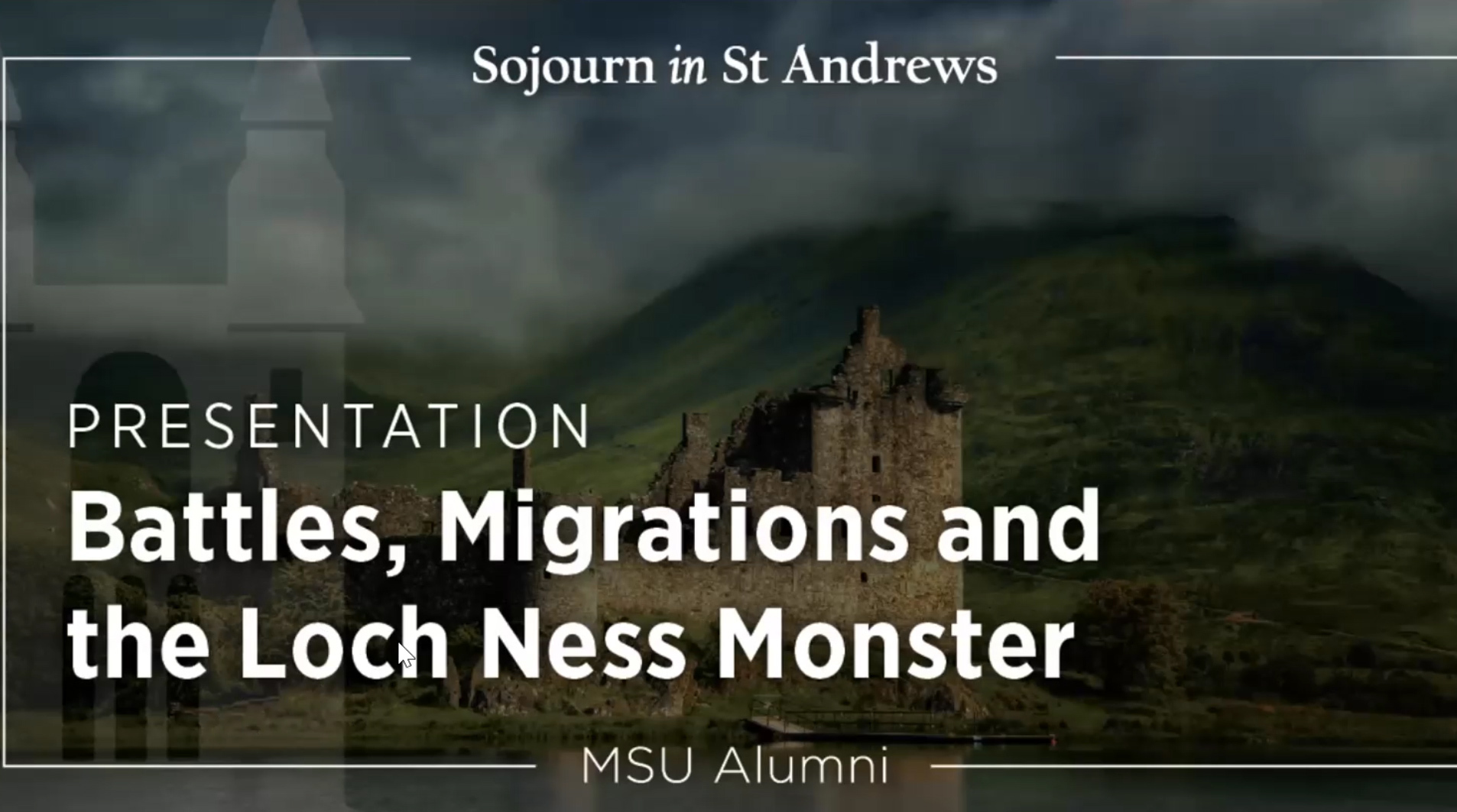 livestream cover image for Battles, Migrations and the Loch Ness Monster: An Introduction to Scottish History and Culture