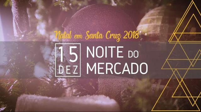 5c83957644441 PROMO NOITE DO MERCADO DE STA CRUZ FHD (2018) - NAMINHATERRA TV ...